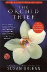 Susan Orlean Orchid Thief Book