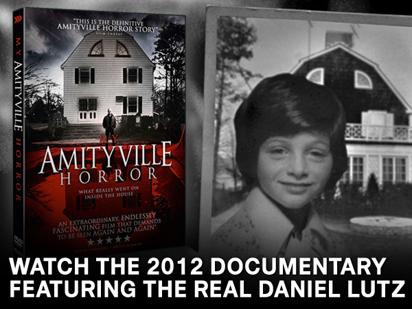 My Amityville Horror Documentary Daniel Lutz