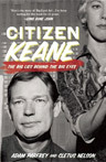 Citizen Keane: The Big Lies Behind the Big Eyes book