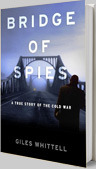 Bridge of Spies book Giles Whittell