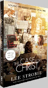 The Case for Christ: Solving the Biggest Mystery of All Time book