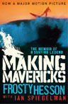 Making Mavericks Frosty Hesson book