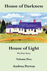 House of Darkness House of Light: Volume Two by Andrea Perron