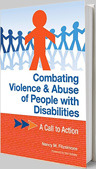 Combating Violence and Abuse of People with Disabilities: A Call to Action