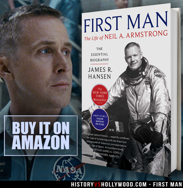 First Man Movie vs  the True Story of Astronaut Neil Armstrong