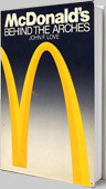 McDonald's: Behind The Arches book