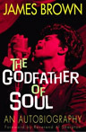 The Godfather of Soul book James Brown