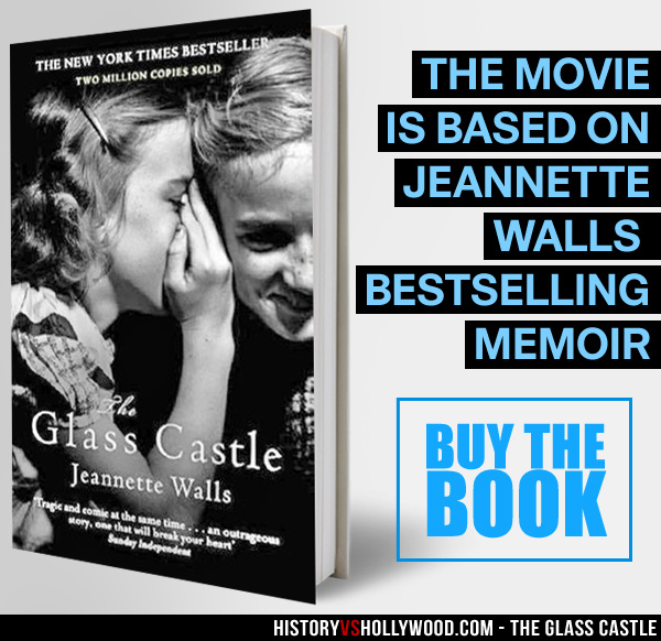 The Glass Castle Vs The True Story Of Jeannette Walls Rex Walls