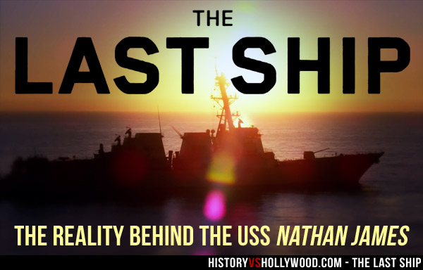 82ca61f5bf777 Is The Last Ship s USS Nathan James Based on a Real Ship