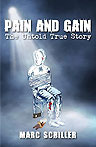 Marc Schiller Pain and Gain Book